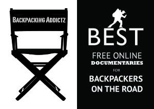 Best Online Documentaries to Watch When Backpacking